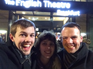 27/02 - Trip to the English Theatre with Bibi and Tim.