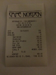 30/10 - 2 meals and 2 drinks. That's 490 DKK please. Gulp.
